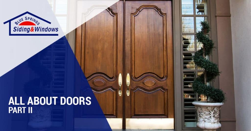 All About Doors: Kansas City Door Guide Part 2 Blue Springs Siding & Windows