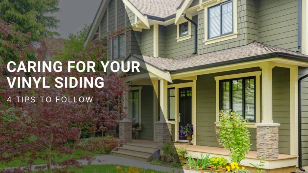 Caring for Your Vinyl Siding